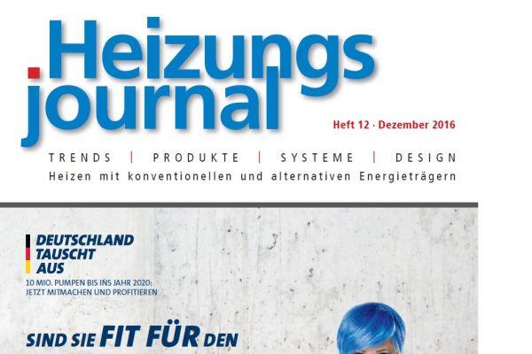 HeizungsJournal - Heft 12, Dezember 2016 HeizungsJournal - Heft 12/2016