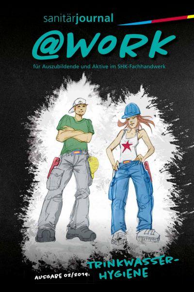 """@work - Thema """"Trinkwasser-Hygiene"""" @work 2/2019"""