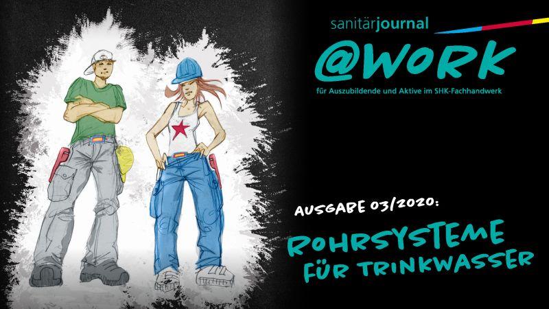 """@work - Thema """"Rohrsysteme für Trinkwasser"""""""