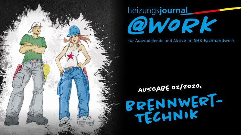 """@work - Thema """"Brennwerttechnik"""""""
