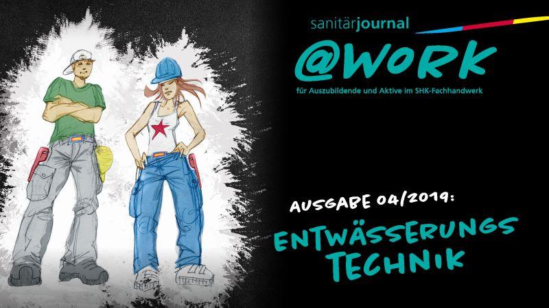 """@work - Thema """"Entwässerungstechnik"""""""