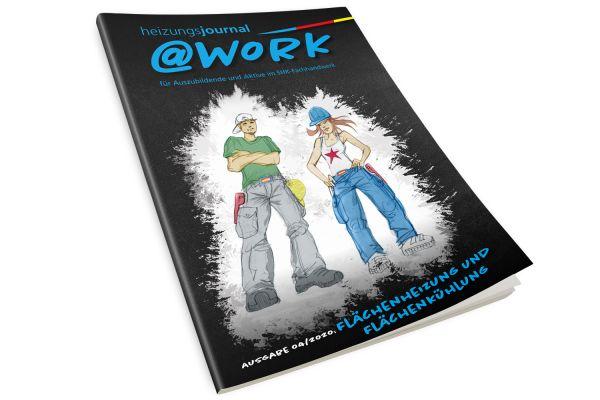 """@work - Thema """"Flächenheizung und Flächenkühlung"""" @work 4/2020"""