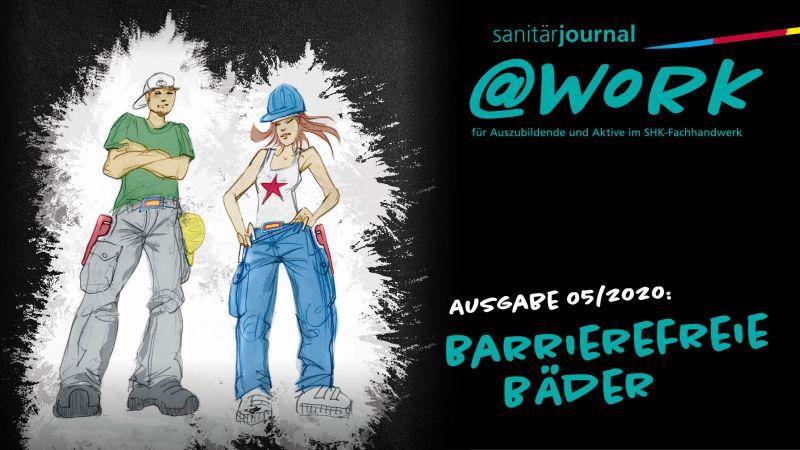 """@work - Thema """"Barrierefreie Bäder"""""""