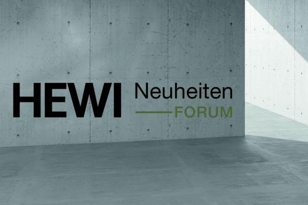 Hewi präsentiert die Innovationen 2021 mit dem Hewi Neuheiten-Forum.