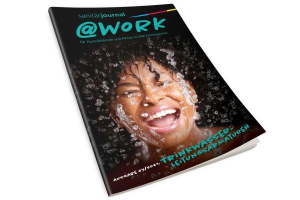 """@work - Thema """"Trinkwasser-Leitungsarmaturen"""" @work 03/2021"""