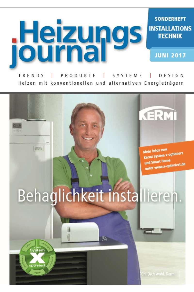 Sonderheft Installationstechnik Heizung Juni 2017 - HeizungsJournal