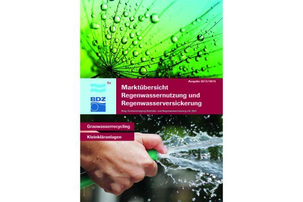 Sonderheft zur Regenwassernutzung, -versickerung, Entsiegelung, Grauwasser-Recycling oder Kleinkläranlagen