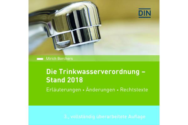 Die Trinkwasserverordnung – Stand 2018