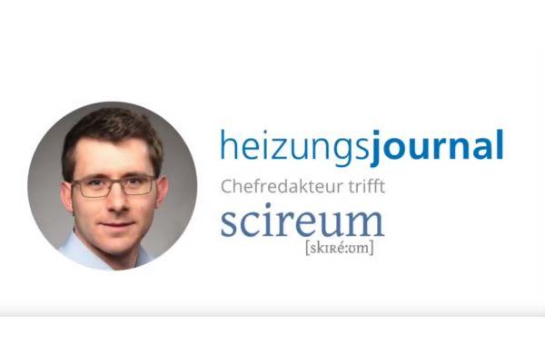 HeizungsJournal-Chefredakteur im Video-Interview mit Michael Haufler von scireum