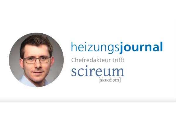Neue Video-Serie: HeizungsJournal-Chefredakteur trifft scireum