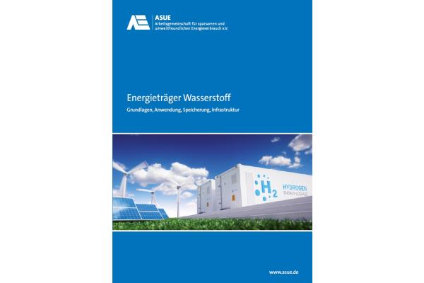 """Neue ASUE-Broschüre """"Energieträger Wasserstoff"""""""