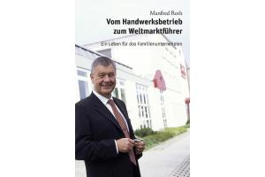 """Das Cover des Buches """"Vom Handwerksbetrieb zum Weltmarktführer – Ein Leben für das Familienunternehmen"""""""